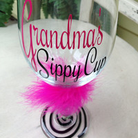 Grandma's Sippy Cup! Gift for grandma gift for a glamma choose your Custom colors!