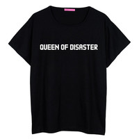 Queen of disaster boyfriend T SHIRT WOMENS oversized ladies girl tee top hipster tumblr grunge fun swag dope punk grunge paris beyonce cute