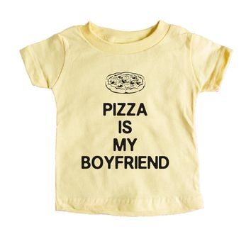 Pizza Is My Boyfriend Baby Tee