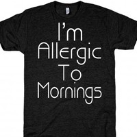 I'm allergic To Mornings-Unisex Athletic Black T-Shirt