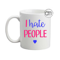 I Hate People Wine and Coffee Glasses