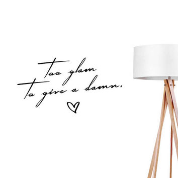 Too Glam To Give a Damn Wall Decals, Typography Wall Stickers, Funny Sticker, Typography Decal, Funny Wall Decal, Bedroom Decor,Office Art