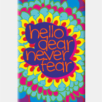 Hello Dear Never Fear iPhone 5c Case | Dhwani Mankad