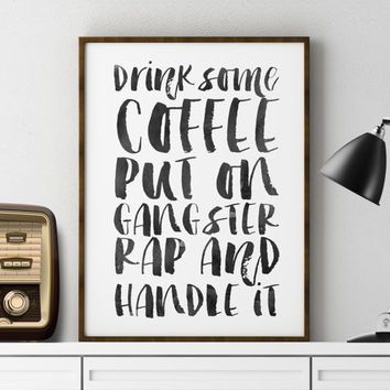 Digital High Res PDF Supplied Funny Wall Art Printable Wall Art But first coffee Inspirational Quote Room Decor Typography print WATERCOLOR