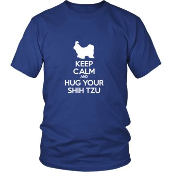 Shih tzu Shirt - Keep Calm and Hug Your Shih tzu- Dog Lover Gift
