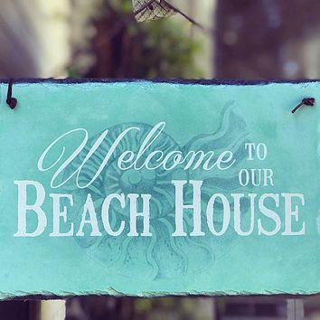 Handmade Slate House Sign - Welcome To Our Beach House