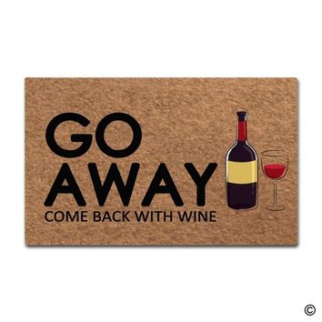 Autumn Fall welcome door mat doormat  Entrance Floor Mat Funny  Go Away, Come Back With Wine Designed Non-slip  AT_76_7