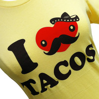 Moustache Heart - I Love Tacos  Ladies Shirt - (Available in sizes S, M, L, XL)