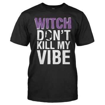 Witch, Don't Kill My Vibe