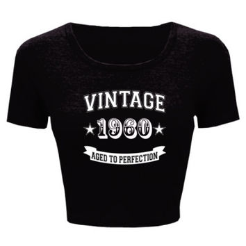 Vintage 1960 Aged To Perfection - Ladies' Crop Top