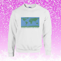 The World's Greatest Planet on Earth Sweater Sweatshirt Unisex Adults