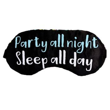 PARTY ALL NIGHT - SLEEP ALL DAY CONFETTI EYE MASK