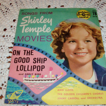 "Golden Record 1959 Songs From Shirley Temple Movies On The Good Ship Lollipop 78 RMP 6"" Yellow Record"