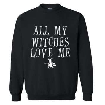 All My Witches Love Me Halloween Sweater