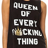 Queen Of Every Fucking Thing Muscle Tee