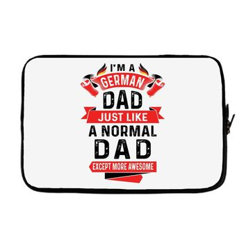 I'm a German Dad Just Like a Normal Dad Except More Awesome Laptop sleeve