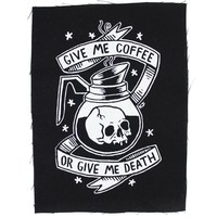 Coffee or Death Large Fabric Patch