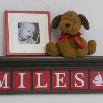 NAUTICAL Decorating with Shelves Red Nursery Personalized for MILES with Sailboat on Chocolate Brown Shelf 6 Custom Wooden Letters