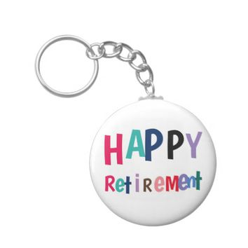 Happy Retirement Keychain