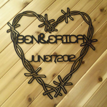 Metal Wall Art Metal Wall Hanging Barbed Wire Heart & Name and Date By PrecisionCut