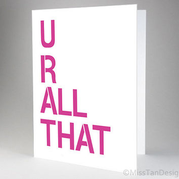 Cute Funny Card, You Are All That, 90s Art, Love Gift, Valentine Card, Anniversary, Any Occasion, Pink