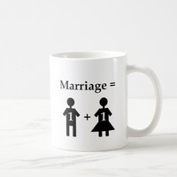 Marriage Equals One Man Plus One Woman Coffee Mug
