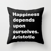 Happiness depends upon ourselves. Aristotle Throw Pillow by Deadly Designer