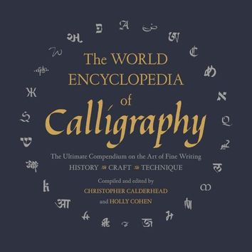 The World Encyclopedia of Calligraphy