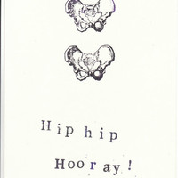 Funny Stamped Skeleton Anatomy Card: Hip Hip Hooray