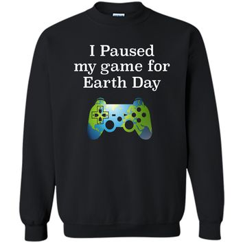 Earth Day 2018 Boys Kids Shirts Paused Game for Gift Idea Printed Crewneck Pullover Sweatshirt 8 oz