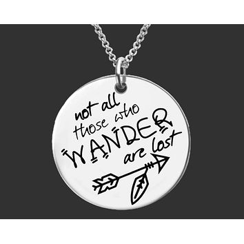 Not All Those Who Wander Are Lost Necklace | Goodbye Gift