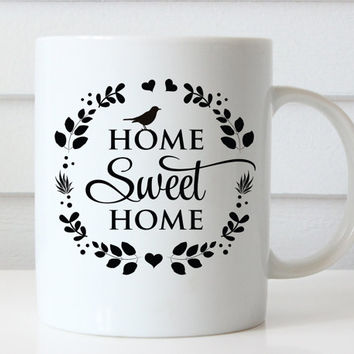 Home Sweet Home Coffee Mug, Typography Mug, Quote Coffee Mug, Personalized Coffee Mug, Gift for Mom, Birthday Gifts for Her, Christmas Gift