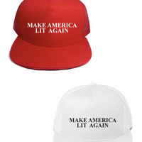 MAKE AMERICA LIT AGAIN - TRUCKER HAT