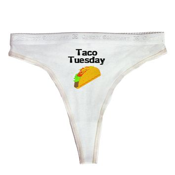 Taco Tuesday Design Womens Thong Underwear by TooLoud