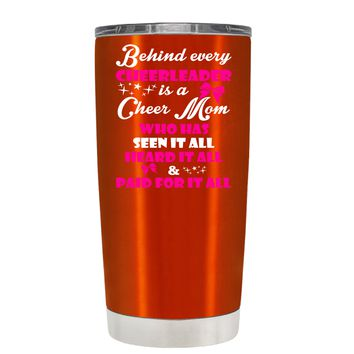 Behind Every Cheerleader is a Cheer Mom on Translucent Orange 20 oz Tumbler Cup