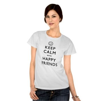 Keep Calm with Happy Friends