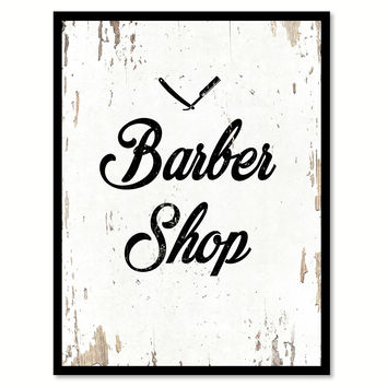 Barber Shop Quote Saying Gift Ideas Home Decor Wall Art 111457