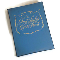 Vintage Cookbook, First Ladies Cook Book, Hardcover, Recipes from the White House, Favorite Presidents' Recipes, Retro Kitchen