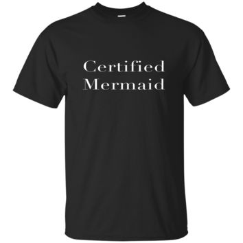 Funny Shirt - Certified Mermaid
