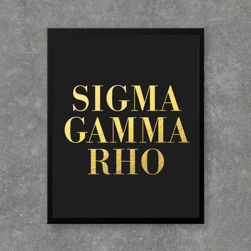 SIGMA GAMMA RHO Gold Foil Print Art  / Graphic Design / printed with high quality Gold Foil Print Art / real gold foil