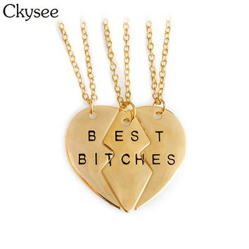 Ckysee 2018 3Pcs/set Best Bitches Friends Pendant Necklace For Women Broken Heart Shaped BFF Choker Friendship Necklace Jewelry