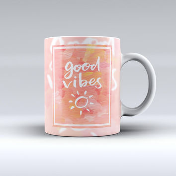 The Good Vibes ink-Fuzed Ceramic Coffee Mug