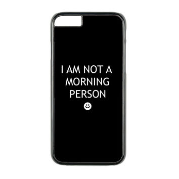 Not a Morning Person Case