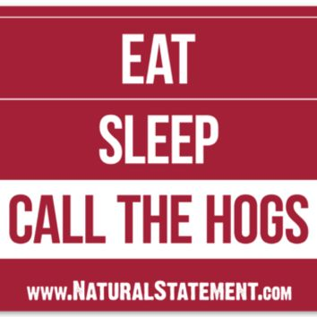 Eat, Sleep, Call the Hogs Sticker