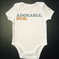 Adorable Duh Onesuit Funny Baby Bodysuit by VicariousClothing