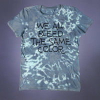 Emo Tee We All Bleed The Same Color Slogan Tee Creepy Cute Soft Grunge 90's Alternative Clothing T-shirt