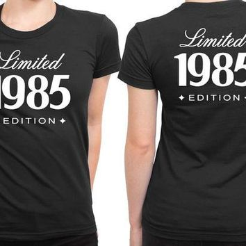 LMF1GW 30Th Birthday Gift For Him Her 1985 Limited Edition 2 Sided Womens T Shirt