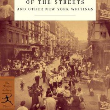 Maggie, a Girl of the Streets: And Other New York Writings (Modern Library Classics)