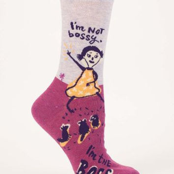 I'm Not Bossy, I'm the Boss -- Socks