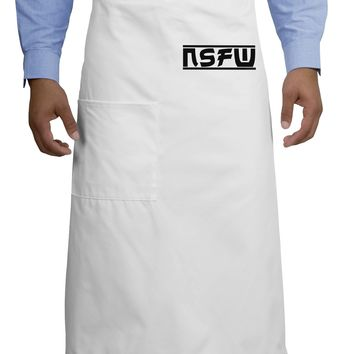 NSFW Not Safe For Work Adult Bistro Apron by TooLoud